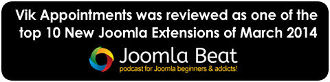 Vik Appointments was reviewed as one of the top 10 new joomla extensions of march 2014